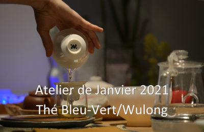 Janvier : Thé Bleu-vert – Wulong Cha 乌龙茶